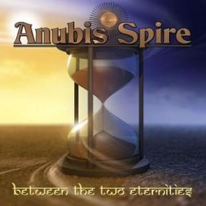 Anubis Spire Between The Two Eternities album cover