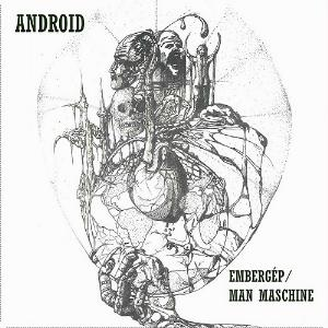 Android - Embergép / Man Maschine CD (album) cover