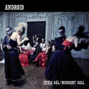 Android Éjféli bál / Midnight Ball album cover