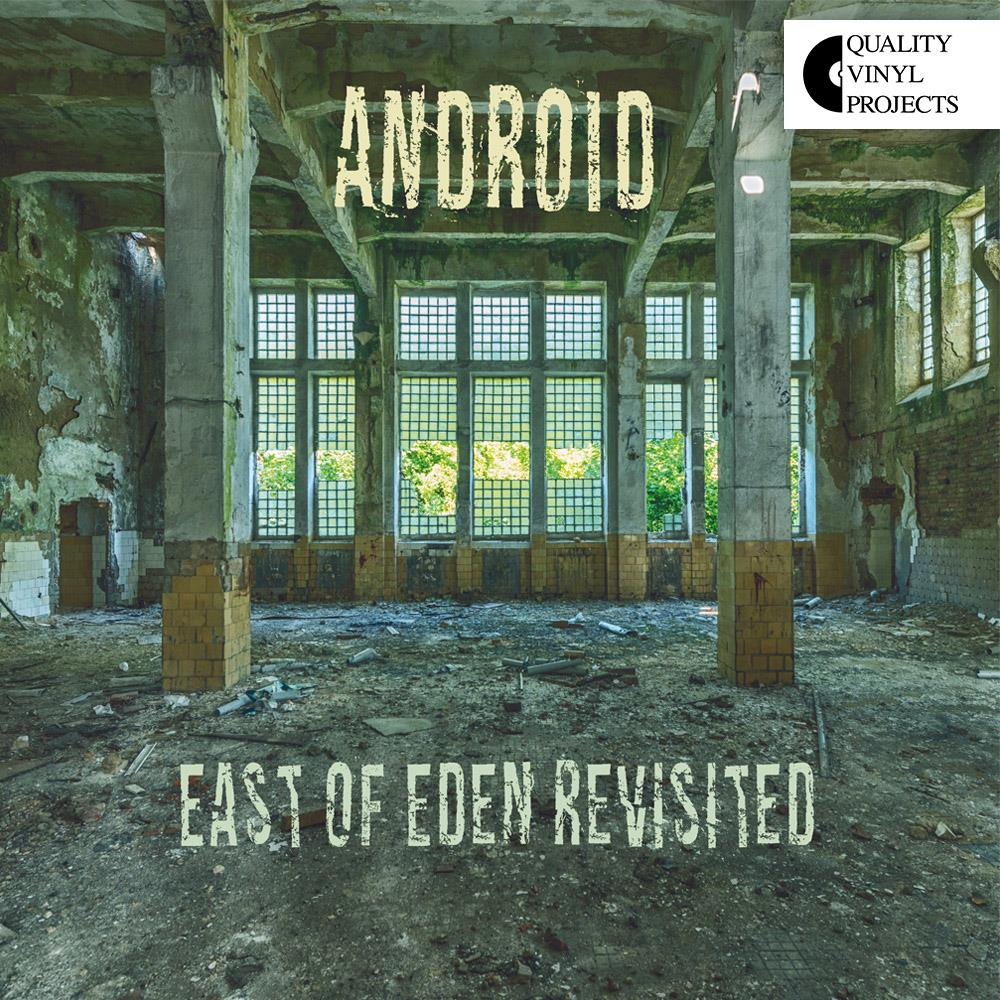 East Of Eden Revisited by ANDROID album cover