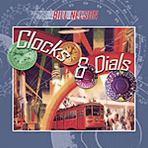 Bill Nelson Clocks & Dials - Nelsonica 08 album cover