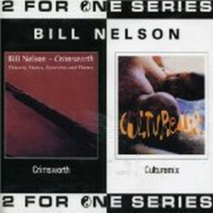 Bill Nelson Crimsworth/Culturemix album cover