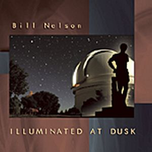 Bill Nelson Illuminated At Dusk album cover