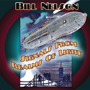 Bill Nelson Signals From Realms Of Light album cover