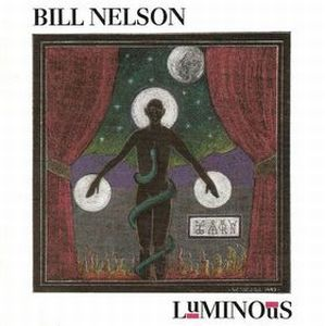 Luminous by NELSON, BILL album cover