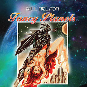 Bill Nelson Fancy Planets album cover