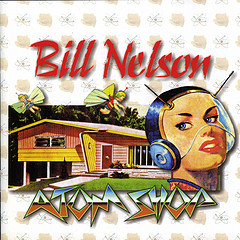 Bill Nelson Atom Shop album cover