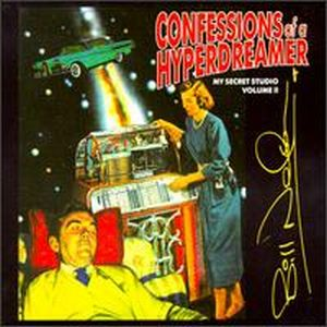 Bill Nelson Confessions of Hyperdreamer (Secret Studio, Vol. 2) album cover