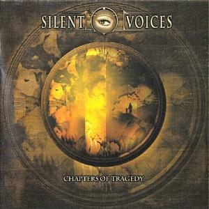 Silent Voices Chapters of Tragedy album cover