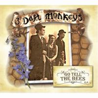 3 Daft Monkeys Go Tell the Bees album cover