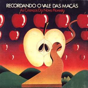 Recordando o Vale das Ma��s - As Crian�as Da Nova Floresta CD (album) cover