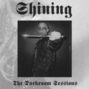 The Darkroom Sessions by SHINING album cover