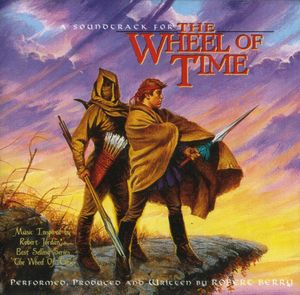 Robert Berry - A Soundtrack For The Wheel Of Time CD (album) cover