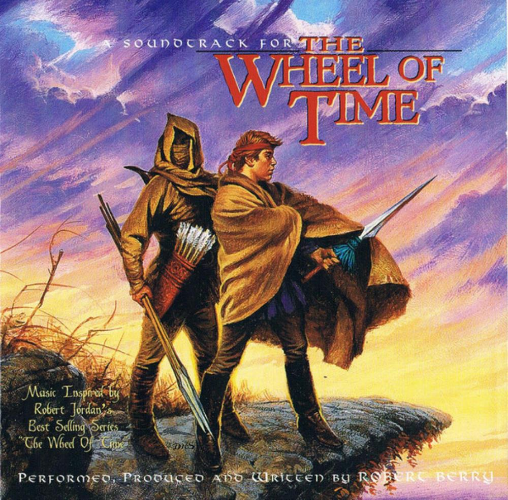 Robert Berry (A Soundtrack For) The Wheel Of Time album cover