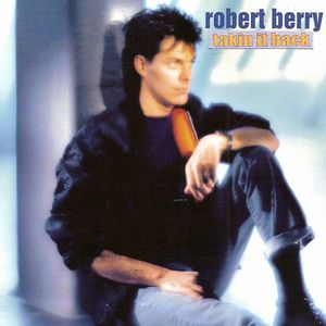 Robert Berry Takin' It Back album cover
