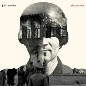 John Wesley Disconnect album cover