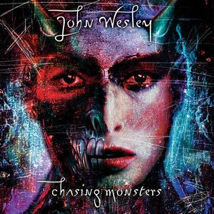 John Wesley - Chasing Monsters CD (album) cover