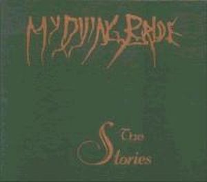 The Stories by MY DYING BRIDE album cover
