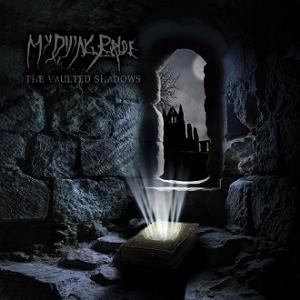 My Dying Bride - The Vaulted Shadows CD (album) cover