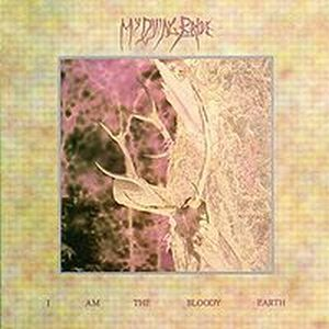 My Dying Bride - I Am the Bloody Earth CD (album) cover