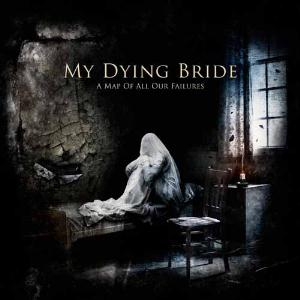 My Dying Bride - A Map of All Our Failures CD (album) cover