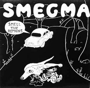 Smegma Smell the Remains album cover