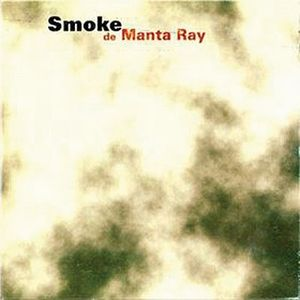 Manta Ray Smoke album cover