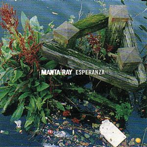 Manta Ray Esperanza album cover