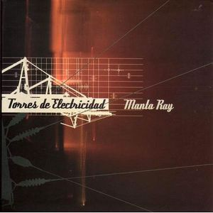 Manta Ray Torres De Electricidad album cover