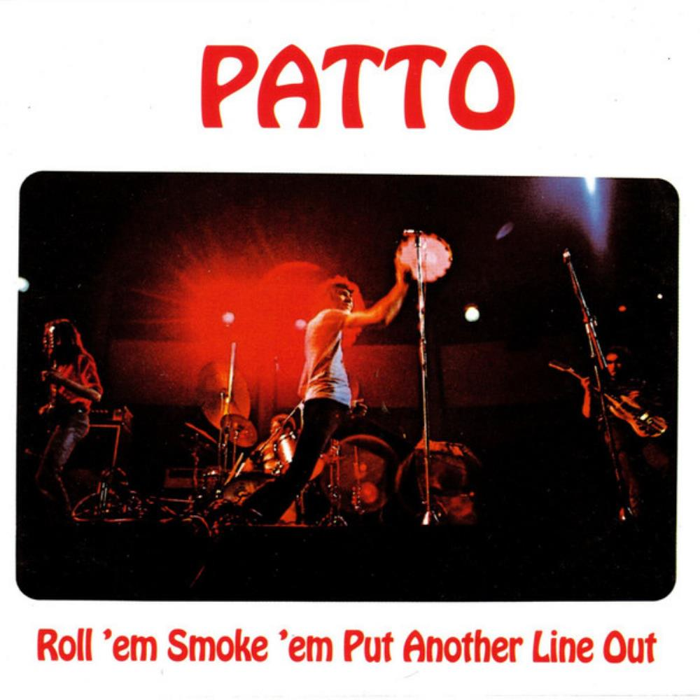 Roll 'em Smoke 'em Put Another Line Out by PATTO album cover