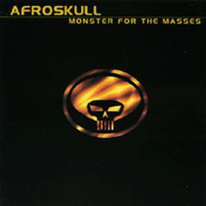 Afroskull Monster For The Masses album cover
