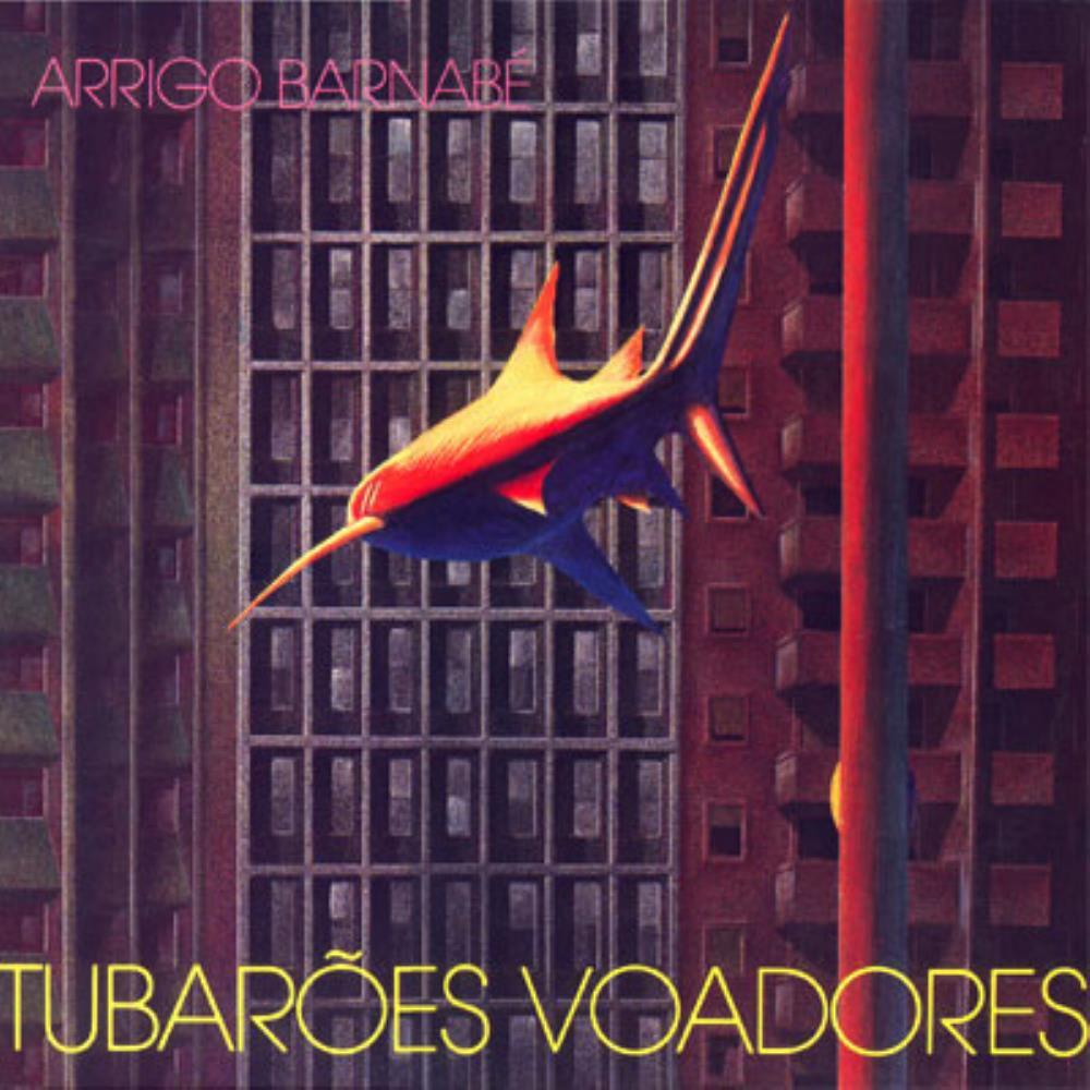 Tubarões Voadores by BARNABÉ, ARRIGO album cover