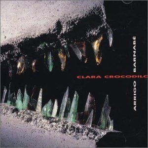 A Saga De Clara Crocodilo by BARNABÉ, ARRIGO album cover