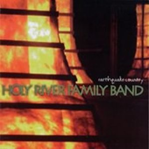 Holy River Family Band Earthquake Country album cover