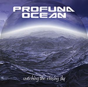Profuna Ocean Watching the Closing Sky album cover