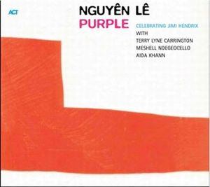 Purple (Celebrating Jimi Hendrix) by NGUY�N L� album cover