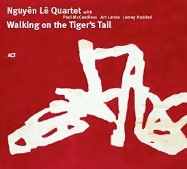 Nguy�n L� Walking on the Tiger's Tail album cover