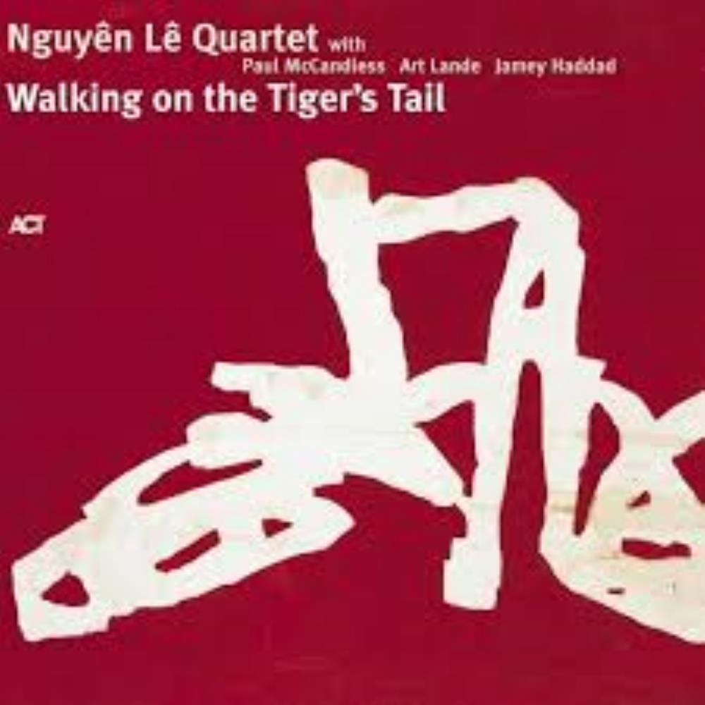The Nguyên Lê Quartet: Walking On The Tiger's Tail by NGUYÊN LÊ album cover