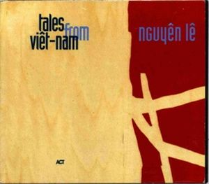 Tales from Vi�t-nam by NGUY�N L� album cover