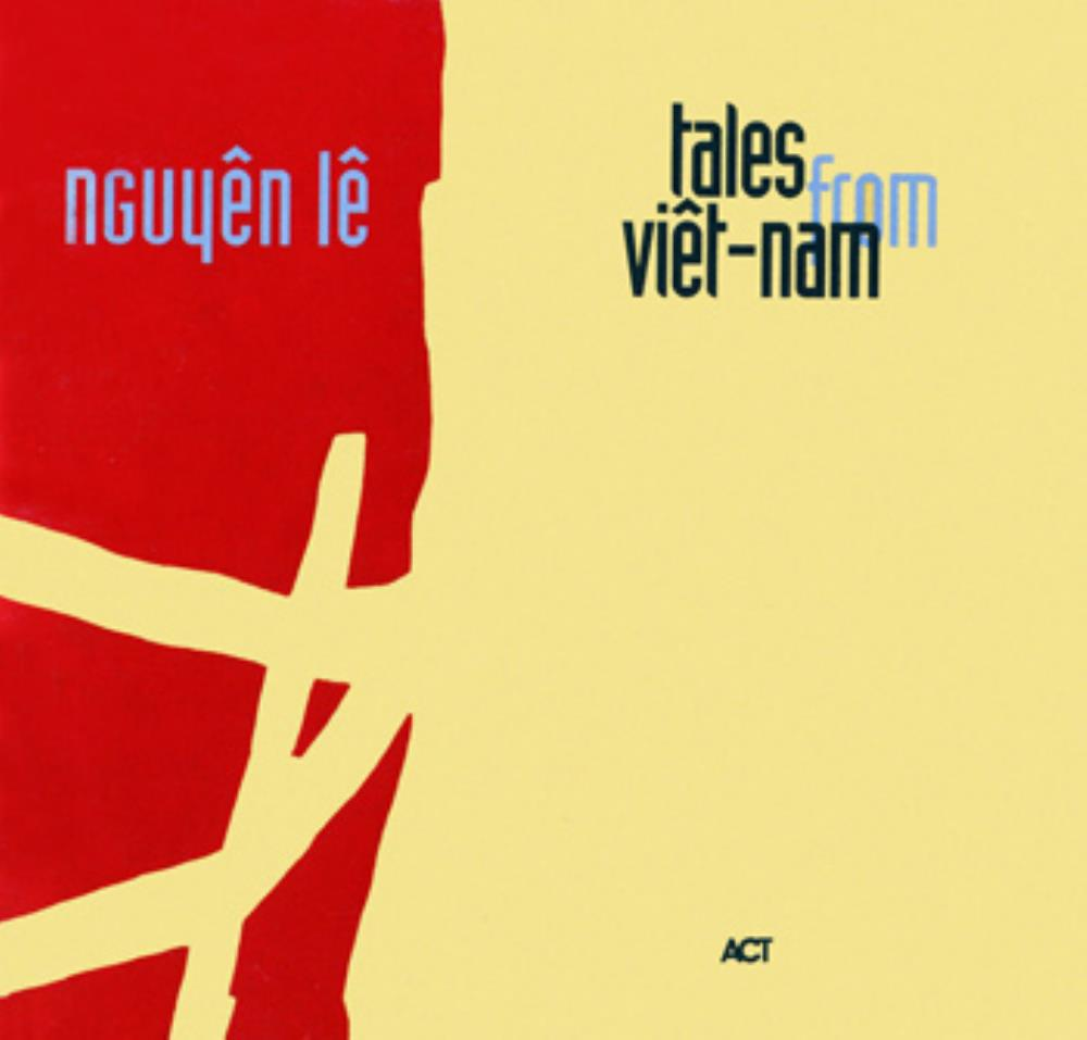 Tales From Viêt-Nam by NGUYÊN LÊ album cover