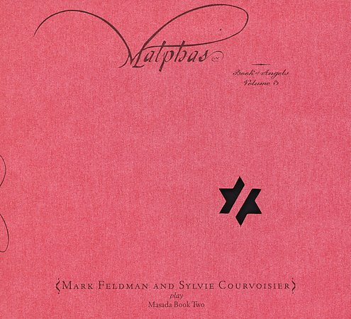 Masada Malphas: Book Of Angels Volume 3 (Mark Feldman and Sylvie Courvoisier) album cover