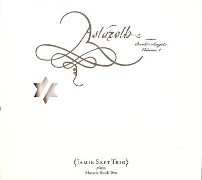 Astaroth: Book Of Angels Volume 1 (Jamie Saft Trio) by MASADA album cover