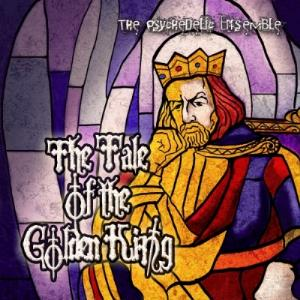 The Psychedelic Ensemble - The Tale Of The Golden King CD (album) cover