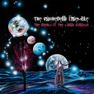 The Psychedelic Ensemble The Dream Of The Magic Jongleur album cover