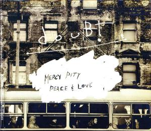 Mercy, Pity, Peace & Love by DOUBT album cover