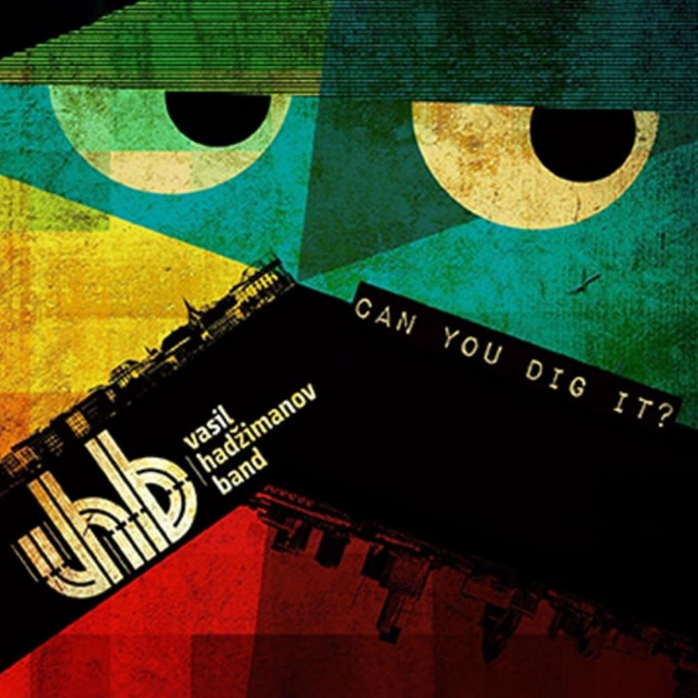 Vasil Hadzimanov Band - Can You Dig It? CD (album) cover
