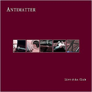 Antimatter Live @ An Club album cover