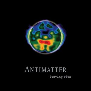 Antimatter Leaving Eden album cover