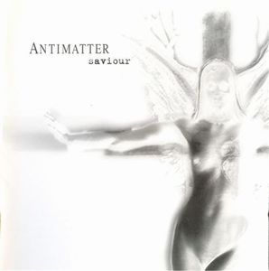Antimatter Saviour album cover