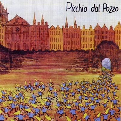 Picchio Dal Pozzo by PICCHIO DAL POZZO album cover